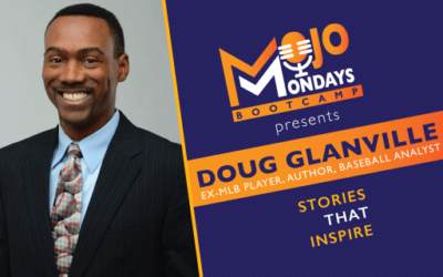 Doug Glanville – Mojo Mondays Bootcamp – Episode 5
