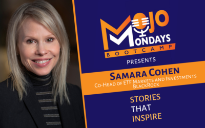 Samara Cohen – Mojo Mondays Bootcamp – Episode 12