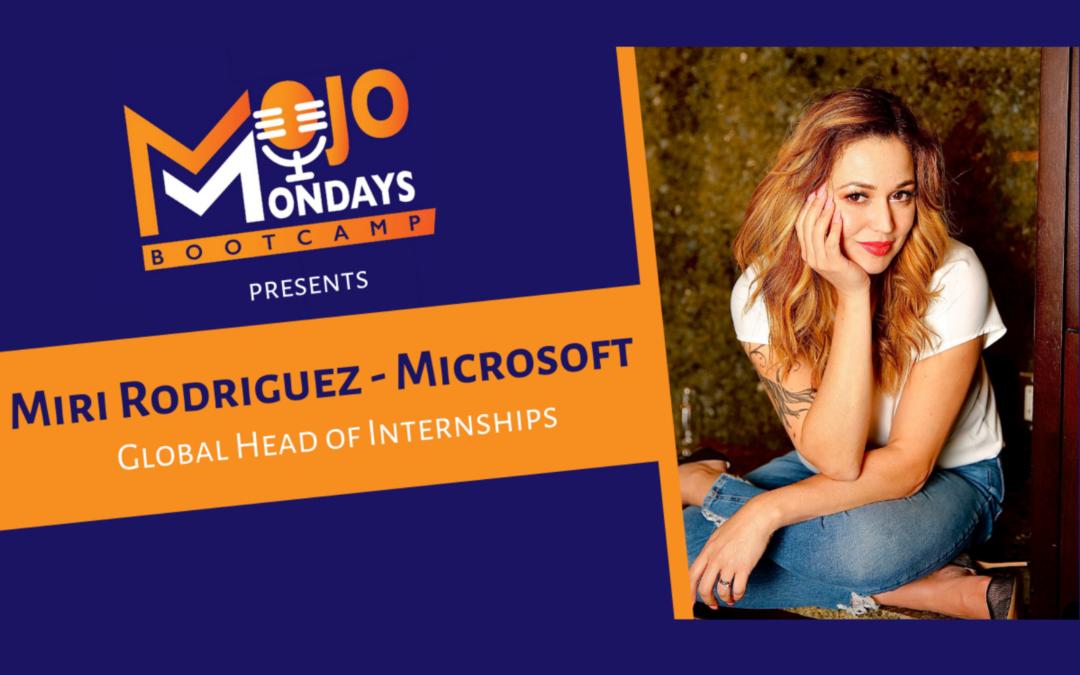 Miri Rodriguez – Mojo Mondays Bootcamp – Season 2 – Episode 3