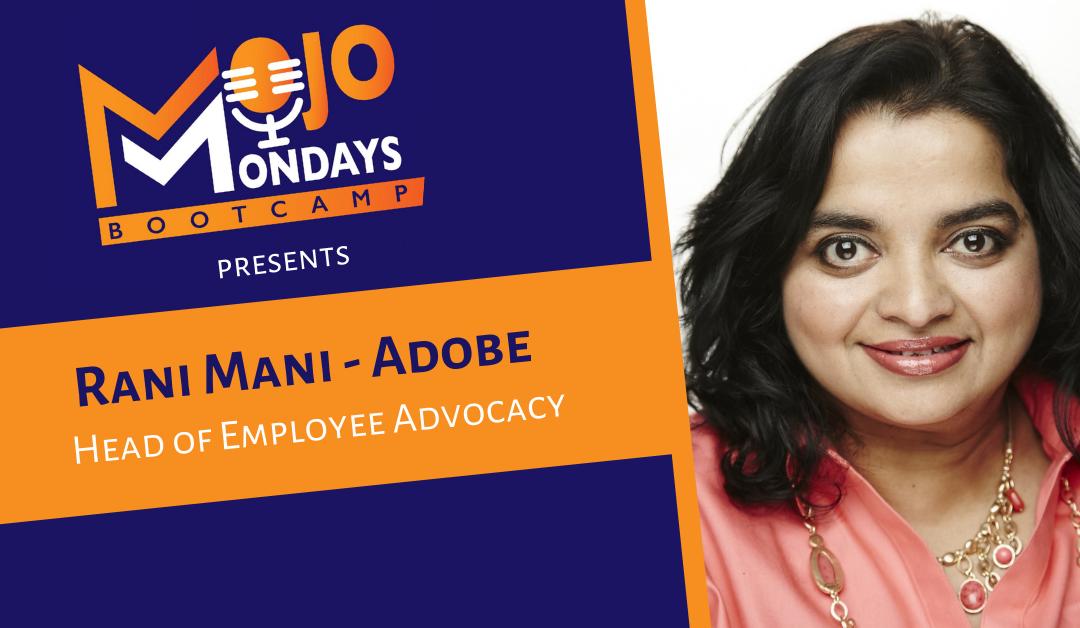 Rani Mani – Mojo Mondays Bootcamp – Season 2 – Episode 5