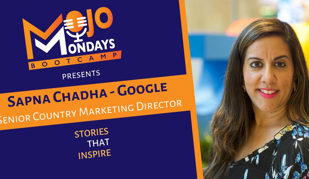 Sapna Chadha – Mojo Mondays Bootcamp – Season 2 – Episode 2