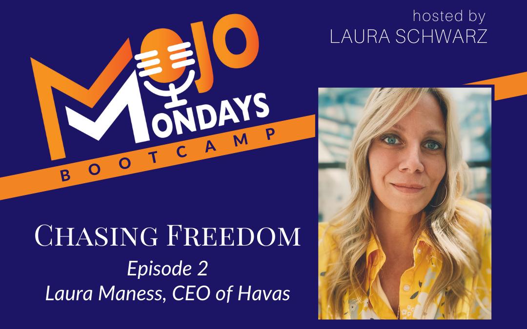 Mojo Mondays Bootcamp – Laura Maness – Season 3 – Episode 2