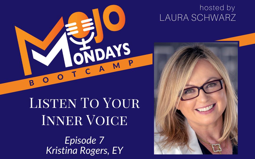 Mojo Mondays Bootcamp – Kristina Rogers – Season 3 – Episode 7